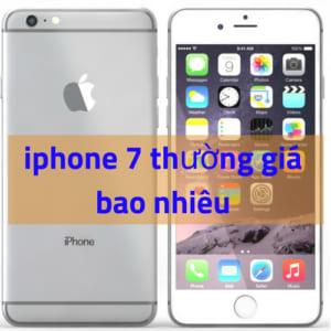 iphone 7 thường giá bao nhiêu